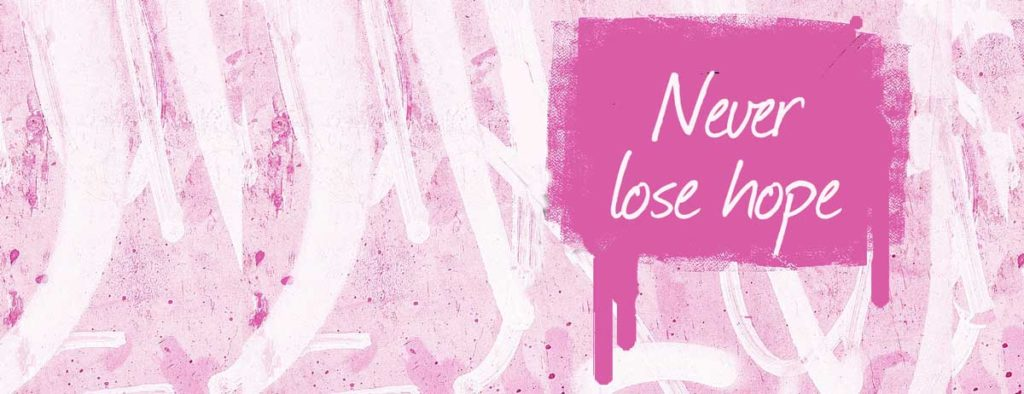 never lose hope for addiction recovery