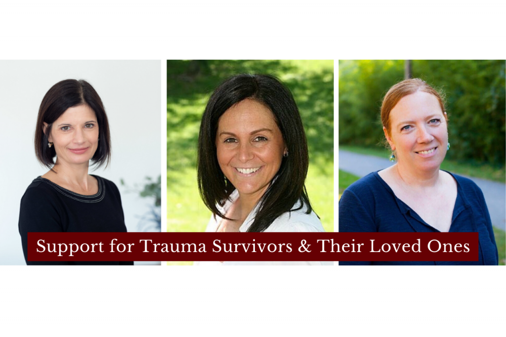 Support for Trauma Survivors and Their Loved Ones